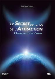 le  secret de la loi attraction du Dr John DEMARTINI